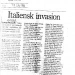 Figura 16 Il giornale danese Presseklip AS in data 13 giugno 1995 titola Invasione degli italiani