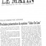 Figura 22 Il quotidiano marocchino LE MATIN du Sahara et du Maghreb in data 25 aprile 1995 titola Prossima presentazione del sistema Video On Line