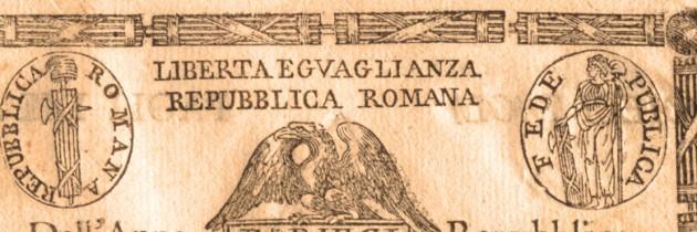 La Repubblica romana del 1849:  una pagina di storia attuale